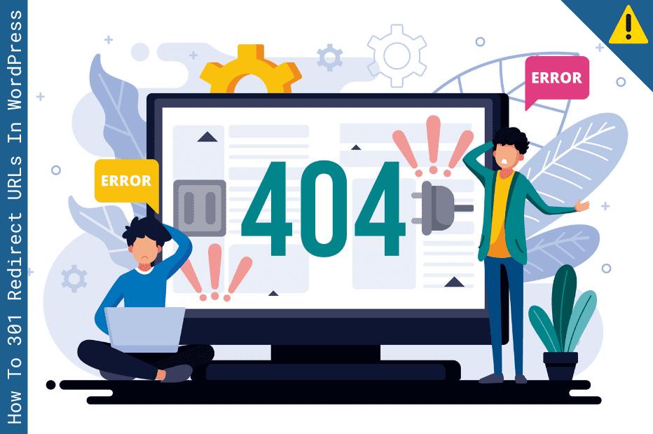 How To 301 Redirect URLs In WordPress Automatically