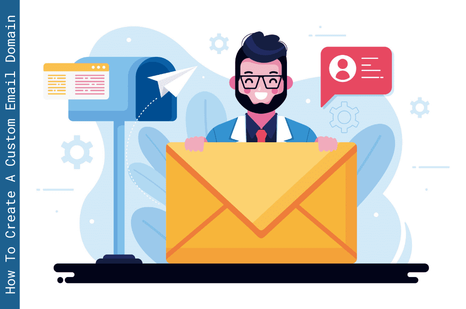 How To Create A Custom Email Domain For Free